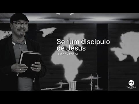 Ser um discípulo de Jesus – Bispo Zézinho