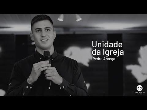 A unidade da Igreja – Pedro Arcega