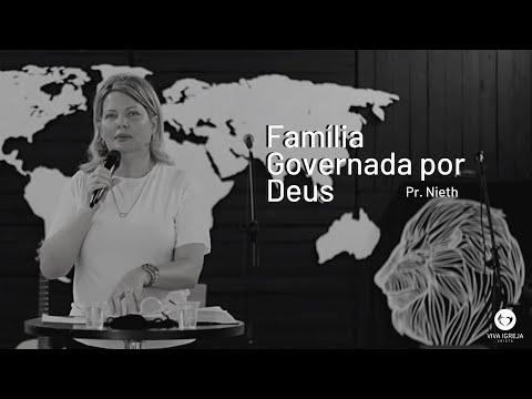 Família Governada por Deus – Pr Nieth